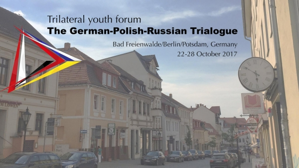 Call for Applications: Trilateral Youth Forum - Germany, Poland and Russia 2017