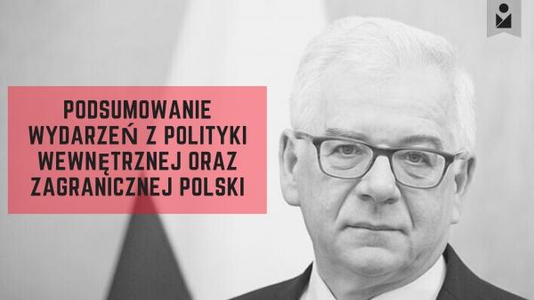 Wakacyjne podsumowanie wydarzeń z polityki polskiej i zagranicznej RP