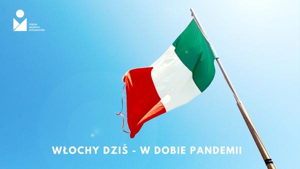 Włochy dziś - w dobie pandemii