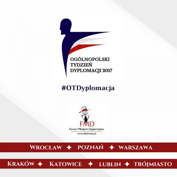Świat dyplomacji bliżej każdego, czyli Ogólnopolski Tydzień Dyplomacji 2017