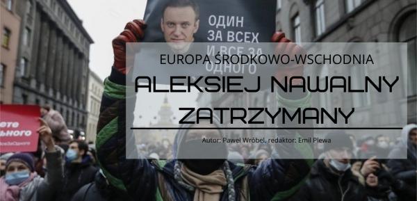 Aleksiej Nawalny zatrzymany