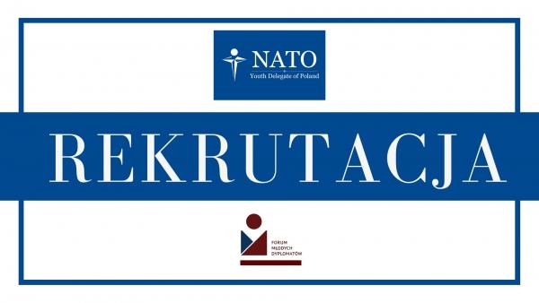OGŁASZAMY REKRUTACJĘ DO PROGRAMU MŁODZIEŻOWEGO DELEGATA DO NATO