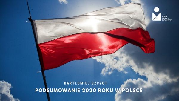 Podsumowanie 2020 roku w Polsce